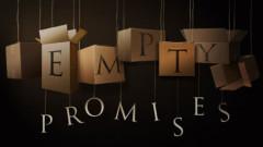 Empty Promisies