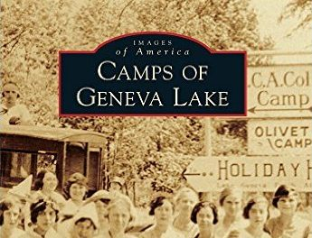 Carolyn Smeltzer,Local Author, sharing her new Book, Camps Of Geneva Lake